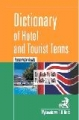 Dictionary of Hotel and Tourist  Terms. Angielsko-polski polsko-